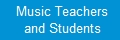 Music teachers and students
